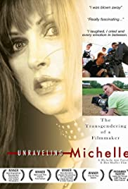 Unraveling Michelle Poster