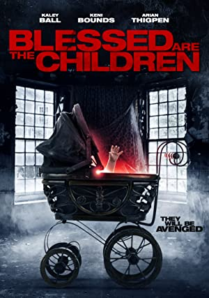 Blessed Are the Children (2016)