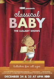 Classical Baby: The Lullaby Show 2