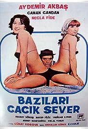 Bazilari Cacik Sever Poster