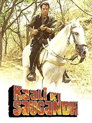 Kaali Ki Saugandh movie, song and  lyrics