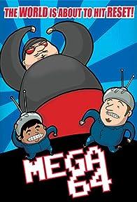 Primary photo for Mega64