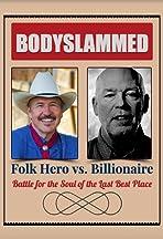 Bodyslammed: Folk Hero vs. Billionaire