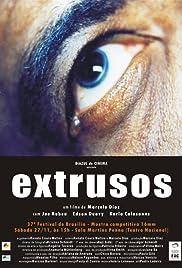 Extrusos Poster