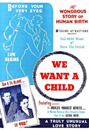 We Want a Child! Poster