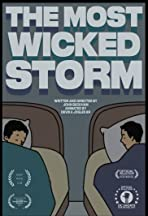 The Most Wicked Storm