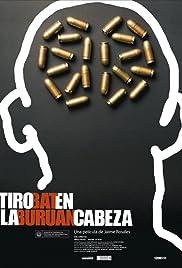 Tiro en la cabeza(2008) Poster - Movie Forum, Cast, Reviews