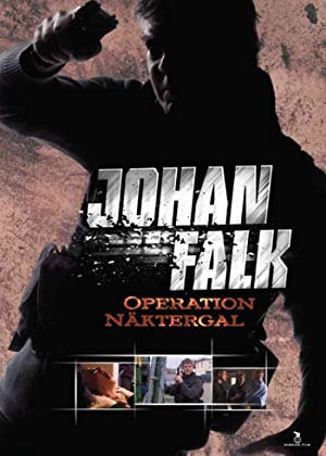 Johan Falk: Operation Näktergal (2009)
