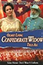 Oldest Living Confederate Widow Tells All (1994) Poster