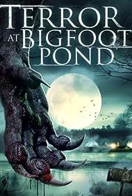 Terror at Bigfoot Pond (2020)