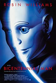 Bicentennial Man (1999) Poster - Movie Forum, Cast, Reviews