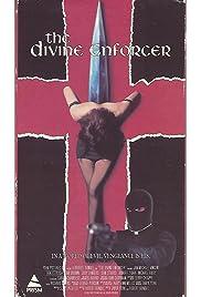 The Divine Enforcer