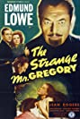 The Strange Mr. Gregory (1945) Poster