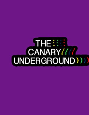 The Canary Underground
