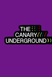 The Canary Underground Poster
