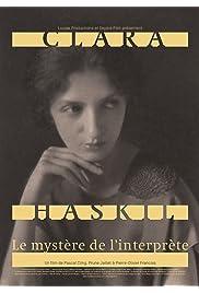 Clara Haskil: Le mystère de l'interprète