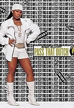 Missy Elliott: Pass That Dutch