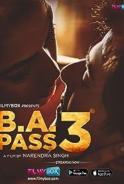 Download B.A. Pass 3 (2021) Hindi Movie WEB-DL || 480p [400MB] || 720p [1GB] || 1080p [1.2GB]