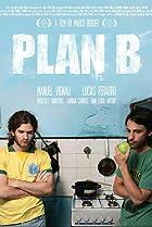 Plan B (2009) Poster