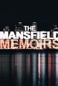 The Mansfield Memoirs (2011)