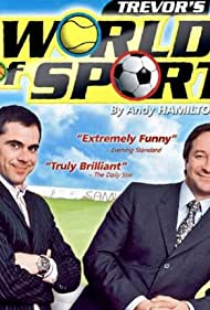 Trevor's World of Sport (2003)