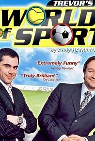 Primary photo for Trevor's World of Sport