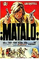 Matalo! (Kill Him)