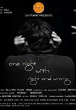 One Night with Right and Wrong