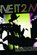 Madonna: Give It 2 Me