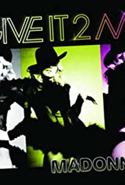 Madonna: Give It 2 Me Poster