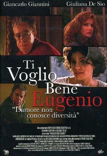 Ti voglio bene Eugenio (2002)