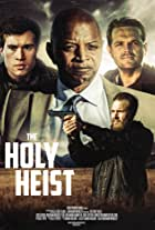 The Holy Heist