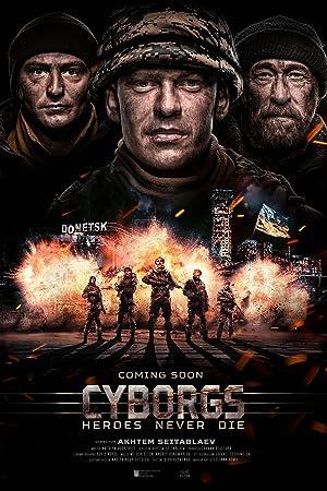 Cyborgs: Heroes Never Die (2017)