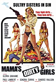 Mama's Dirty Girls Poster