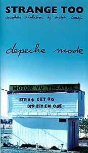 Hollywood movies 2016 free download Depeche Mode: Strange Too by Anton Corbijn [Full]