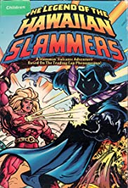 The Legend of the Hawaiian Slammers Poster