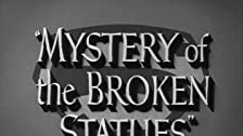 Mystery of the Broken Statues