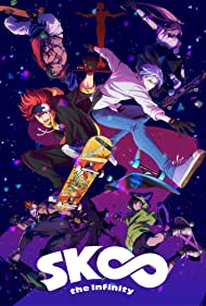 SK8 the Infinity (2021)