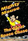 Mighty Mouse in the Great Space Chase (1982) Poster