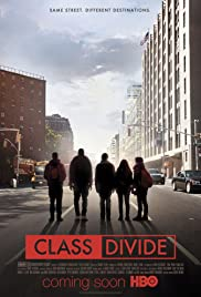 Class Divide(2015) Poster - Movie Forum, Cast, Reviews