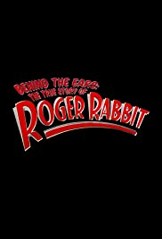 Behind the Ears: The True Story of Roger Rabbit Poster