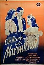 Ein Mann wie Maximilian