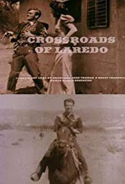 Crossroads of Laredo(1995) Poster - Movie Forum, Cast, Reviews