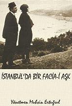 Istanbul'da bir facia-i ask