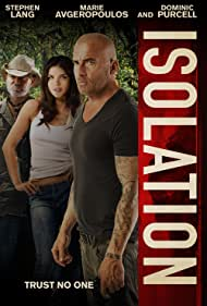 Stephen Lang, Dominic Purcell, and Marie Avgeropoulos in Isolation (2015)