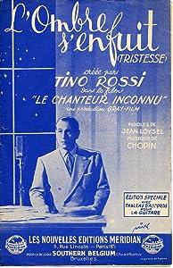 Le chanteur inconnu France