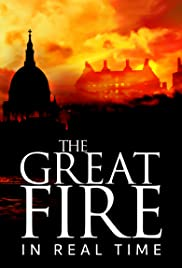 The Great Fire: In Real Time Poster