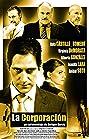 La Corporación (2008) Poster