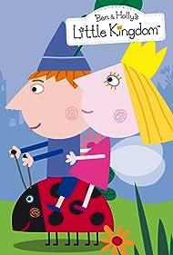 Ben & Holly's Little Kingdom (2009) Poster - TV Show Forum, Cast, Reviews