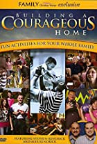 Building a Courageous Home